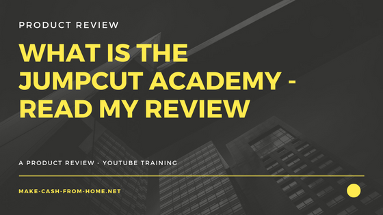 What is the Jumpcut Academy - Read my Review