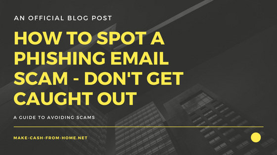 How to Spot a Phishing Email Scam - Don't Get Caught Out