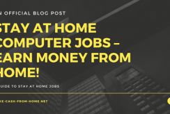 Stay at Home Computer Jobs – Earn Money from Home