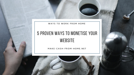 5 Proven Ways to Monetise Your Website