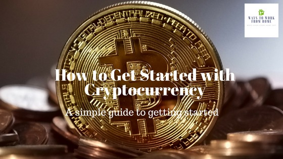 How to Get Started with Cryptocurrency